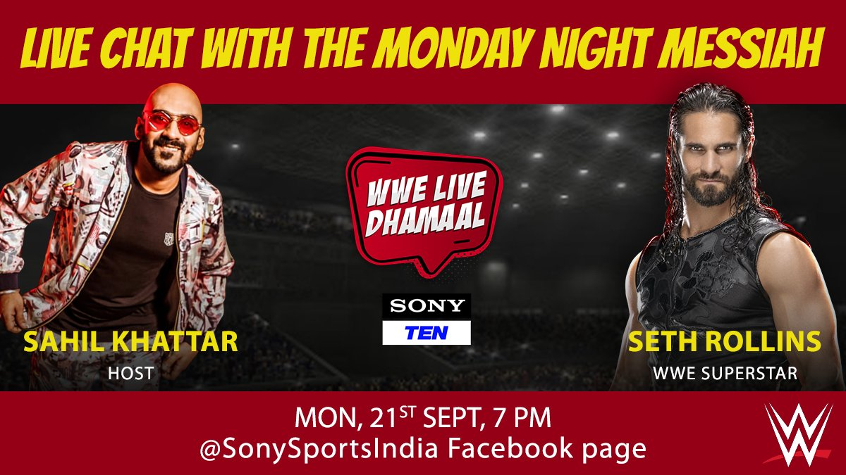 The Monday Night Messiah is here to blow away your Monday blues 🔥🙌🏽  Catch Seth Rollins LIVE with @issahilkhattar on #WWELiveDhamaal 🤩 🗓️ MON, 21st SEP 🕖 7 PM onwards 📲 @SonySportsIndia FB page  #SethRollins #WWEIndia #LIVEChat #WWE #SonySports #EntertainmentPatakKe https://t.co/PpjEVCMDTb