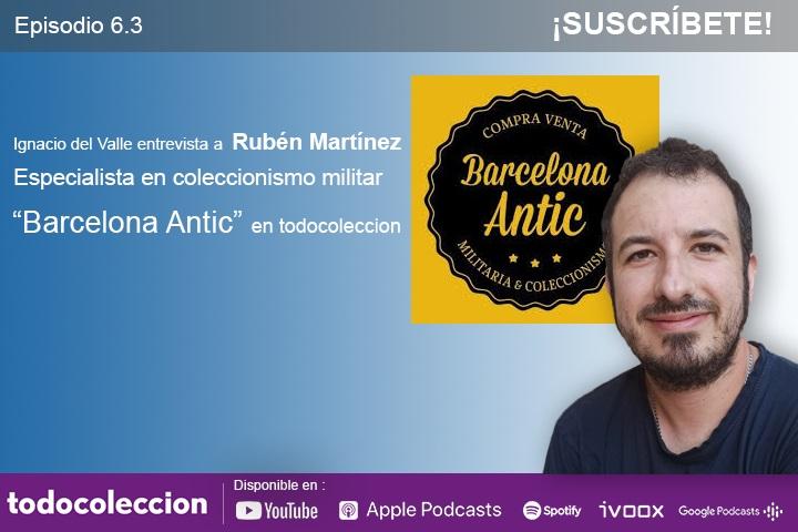"""En el #podcast de todocoleccion hablamos con Rubén Martínez de """"Barcelona Antic"""", vendedor y especialista en coleccionismo militar, que desmitifica en su entrevista gran parte de los prejuicios sobre el coleccionismo de este sector.   https://t.co/9wiIeXZhA7 https://t.co/8LZ5SMr0BD"""