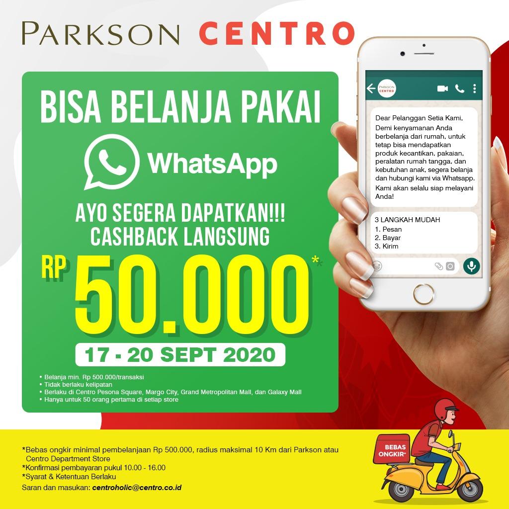 CASHBACK 50.000 IS NOW ON! Dapatkan penawaran spesial langsung dapat cashback Rp, 50,000 jika berbelanja di Centro Department Store via WhatsApp di tanggal 17 - 20 September 2020 https://t.co/cWvLy9GhFK