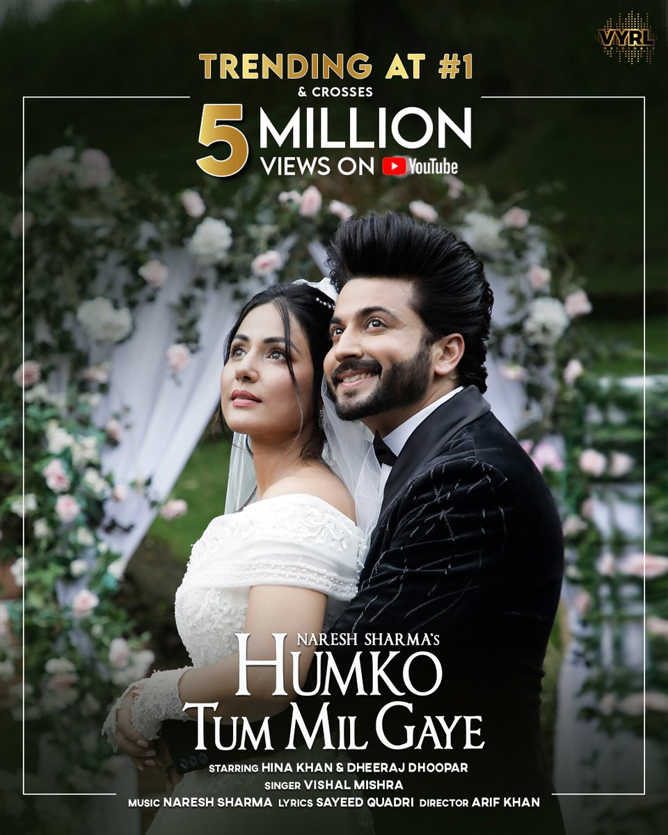 #HumkoTumMilGaye continues to trend at No. 1 and crosses 5 Million+ views on @YouTubeIndia in just 1 day! Itna saara pyaar dene ke liye aapka shukriya.❤️🎉   What's your favourite moment from the song? Tell us in the comments below! 💬  @VishalMMishra @eyehinakhan @DheerajDhoopar https://t.co/NBLbjZXQLw
