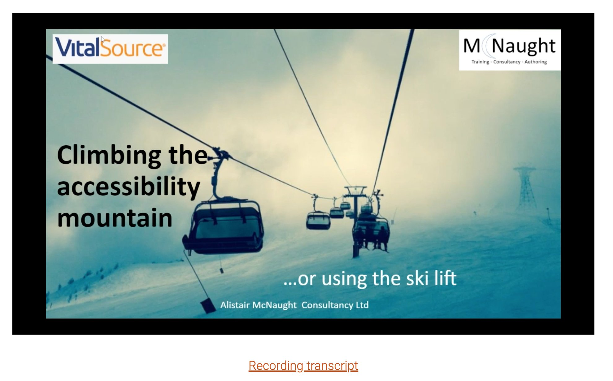 Screenshot of video recording of Climbing the accessibility mountain... or using the ski lift webinar
