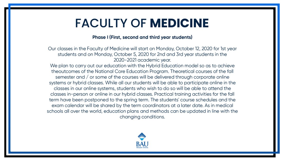Important Announcement About the 2020-2021 Academic Year Fall Semester Hybrid Educational Model for Bahçeşehir University Faculty of Medicine!  https://t.co/33BnFnAXPD https://t.co/VecjNYIi42