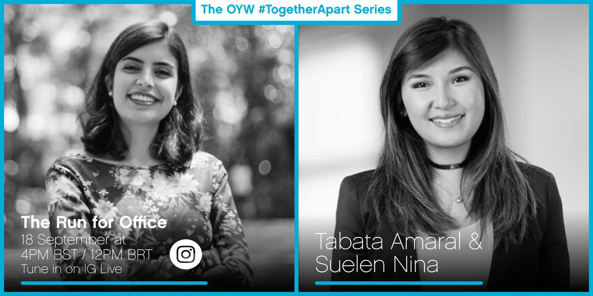 Join us for the next episode in our #TogetherApart series! Congresswoman @tabataamaralsp & #OYW Ambassador @suelen_nina will go live on Instagram to discuss Tabatas path to politics, and the role of women in politics. Tune in on Friday at 4PM BST on our Instagram.