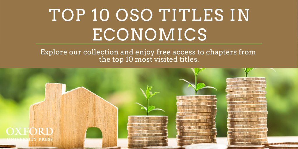 Oxford University Press invites you to discover a selection of free chapters from our top 10 most visited titles in economics. Explore our collection and enjoy free access to selected chapters: https://t.co/QFaS7fj3pf https://t.co/vpQ8hcdwgv