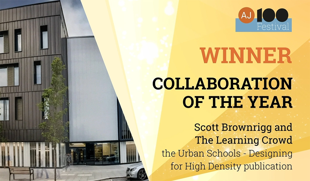 Well done to @ScottBrownrigg and The @learning_crowd for winning the Collaboration of the Year award for their work on the Urban Schools – Designing for High Density publication. #AJ100Festival https://t.co/Lgb6VIIS4o