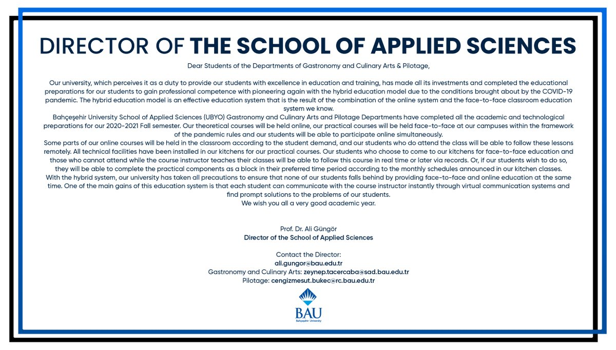 Important Announcement About the 2020-2021 Academic Year Fall Semester Hybrid Educational Model for Bahçeşehir University the School of Applied Sciences!  https://t.co/fwCb8UzaJq https://t.co/cwJnDNPlcK