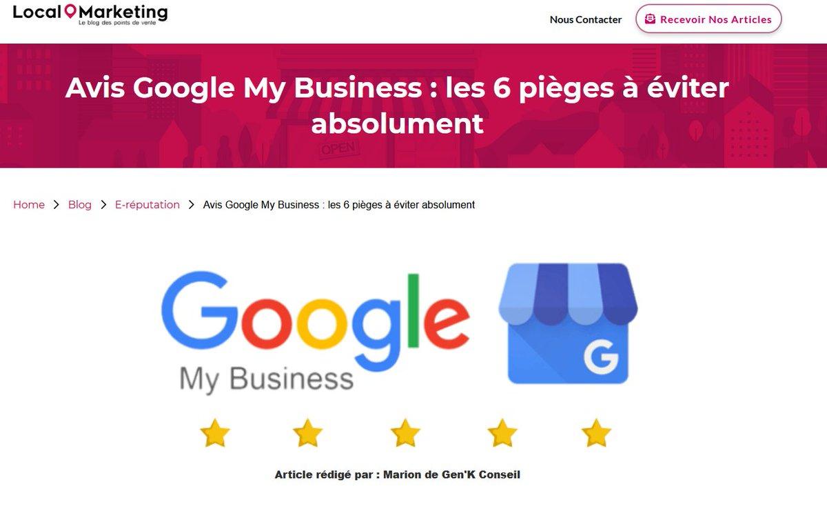 Avis Google My Business : les 6 pièges à éviter absolument https://t.co/uPLieHIgIy @localmarketing https://t.co/1hSUi3LNxy