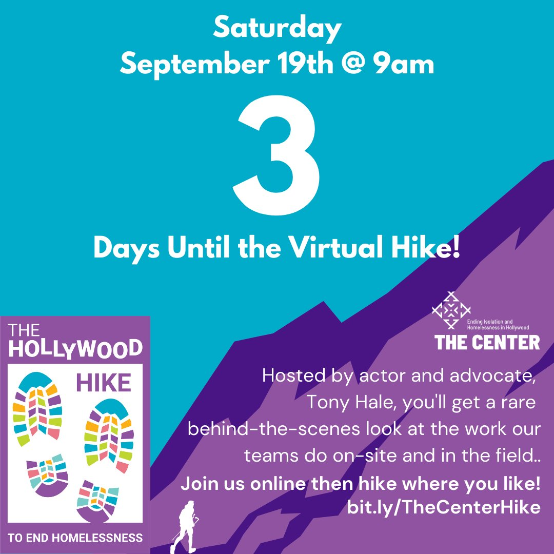 Can you believe it? Only 3 days until the Virtual Hike to End Homelessness! Sign up at buff.ly/2GtZOoe. @MrTonyHale will get us pumped up to hike while you get a glimpse of the behind-the-scenes happenings at The Center. Afterward, hike where you like! #CENTERHIKE2020