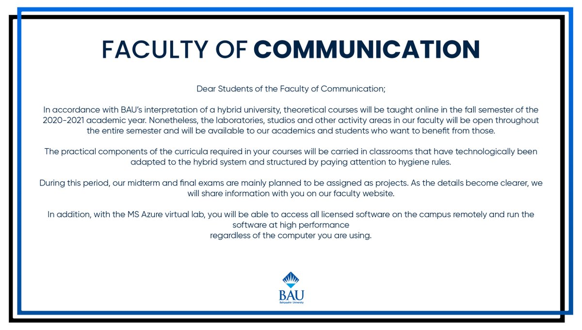 Important Announcement About the 2020-2021 Academic Year Fall Semester Hybrid Educational Model for Bahçeşehir University Faculty of Communication!  https://t.co/cC6ln85gnM https://t.co/9YJ7kqPrKd