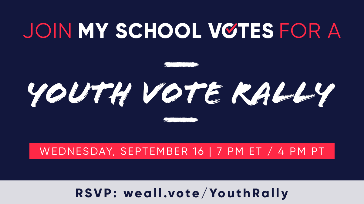 TONIGHT: Don't miss our #MySchoolVotes Youth Voter Rally. Voter registration deadlines are right around the corner — is your school community registered and ready to vote?   Let's make it happen: https://t.co/RnRXKfi8kD https://t.co/7uQbIyK7V0