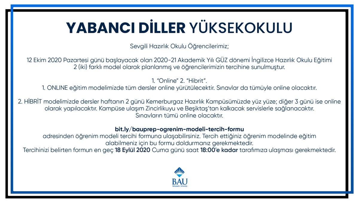 BAU Yabancı Diller Yüksekokulu, 2020-2021 Akademik Yılı Güz Dönemi Hibrit Eğitim Modeli Hakkında Önemli Duyuru!  https://t.co/PNi4DXxehx https://t.co/VBJ7paFXuM