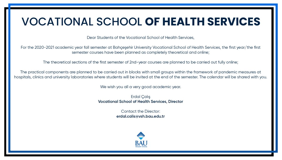 Important Announcement About the 2020-2021 Academic Year Fall Semester Hybrid Educational Model for Bahçeşehir University School of Health Services!  https://t.co/s3U1mFmsaD https://t.co/rV0HYlXns5