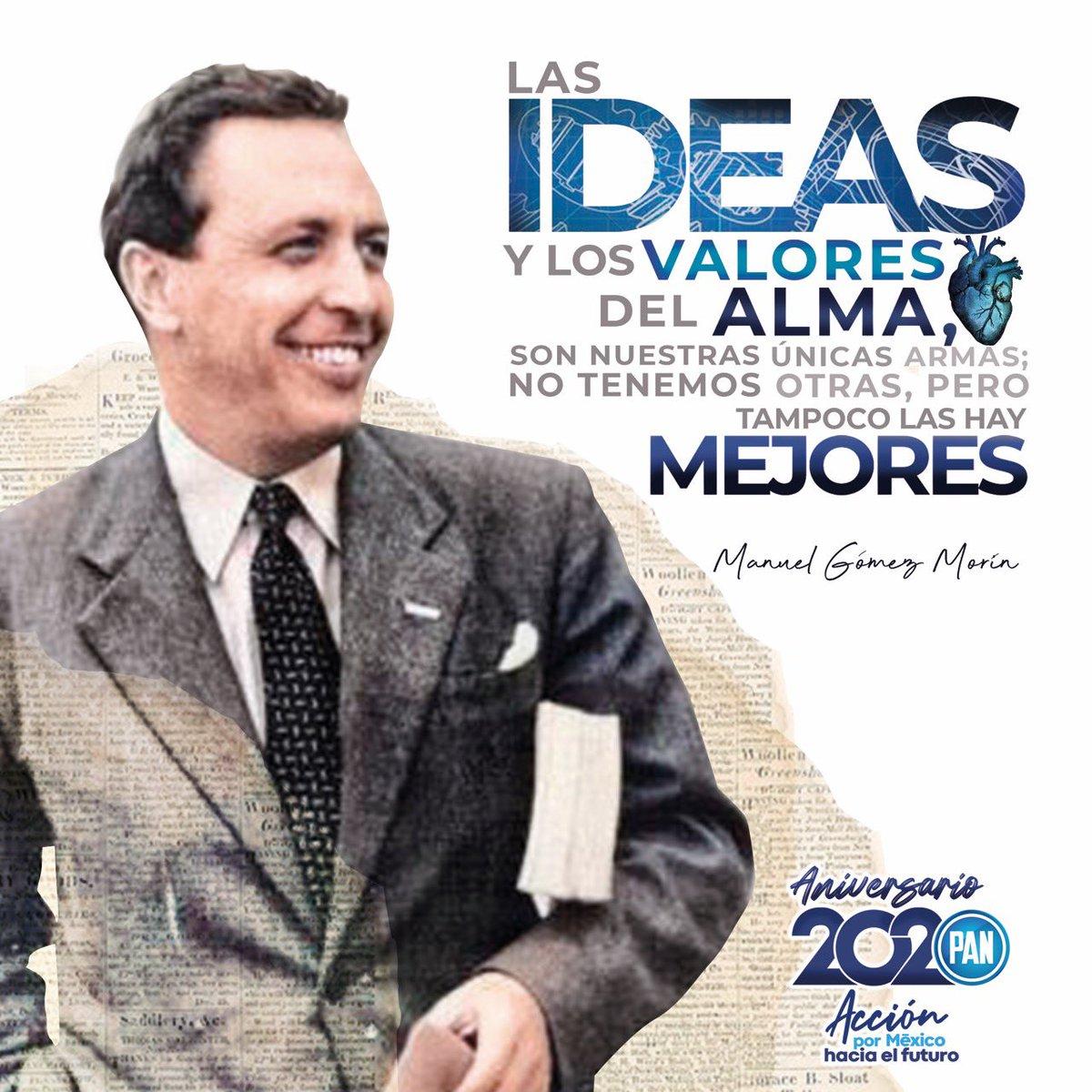 """Acción Nacional se fundó con la tarea inagotable de promover la democracia y ciudadanía en México  Recordamos a nuestro fundador, Don Manuel Gómez Morin: """"Las ideas y los valores del alma, son nuestras únicas armas; no tenemos otras, pero tampoco las hay mejores"""" #Aniversario2020 https://t.co/TpWu3G0nA1"""