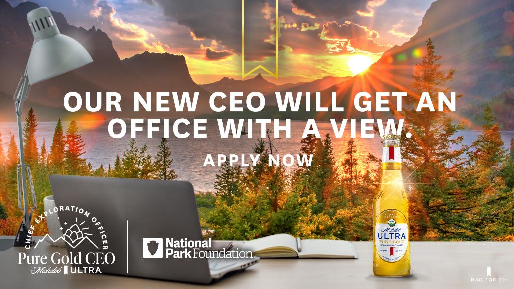 Wanna be our new Chief Exploration Officer and get paid to travel the country? We thought so. Head to https://t.co/UjPEpFdcUI for more info. Apply by 9/30. #PureGoldCEO  Michelob ULTRA is a proud supporter of the @NationalParkFdn. https://t.co/K9G8Zb3HXR