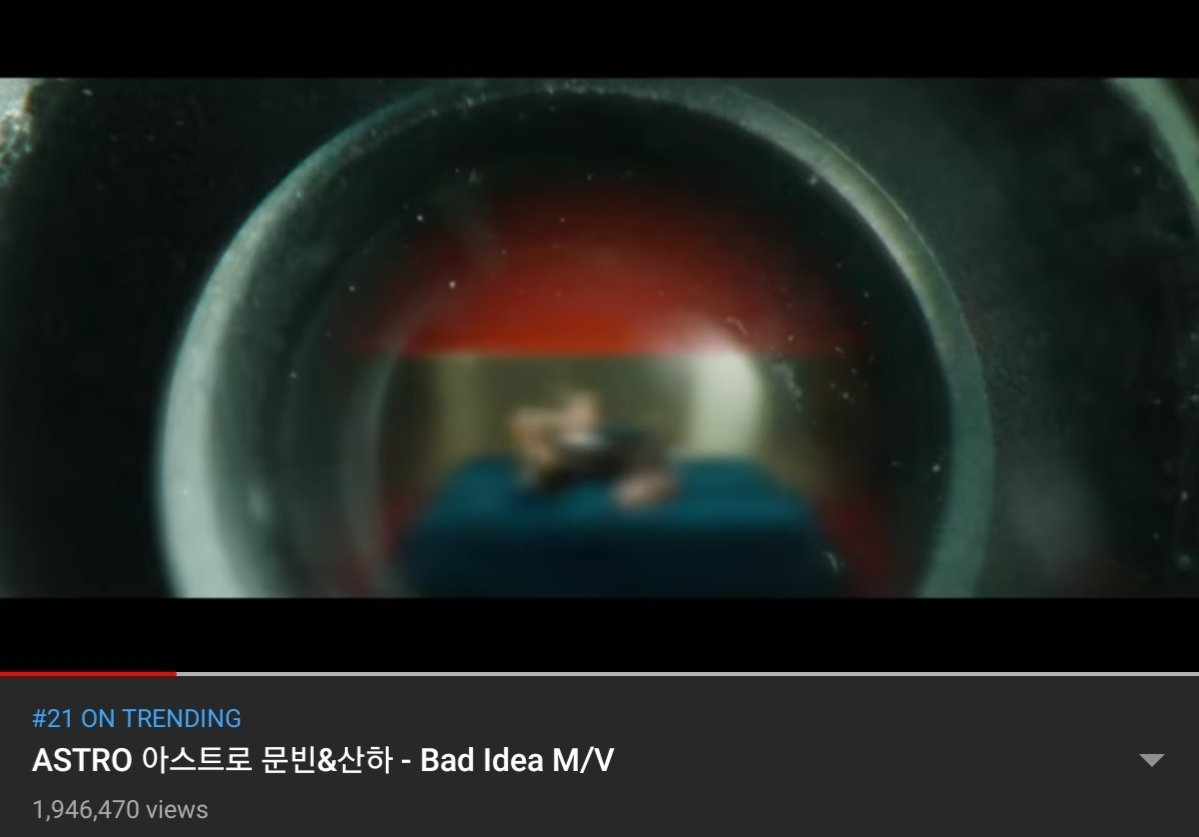 [#문빈_산하] [📈] 200917 1:00 AM KST '#BadIdea' M/V Official Channel: 1,946,470 views(🔺5,660) 🔗youtu.be/K0oSaCS0_98 1theK: 276,554 views(🔺️555) 🔗youtu.be/CeOGfPANy44 Naver TV: 67,078 views(🔺26) 🔗tv.naver.com/v/15760039 #IN_OUT #배드아이디어 #아스트로 #ASTRO