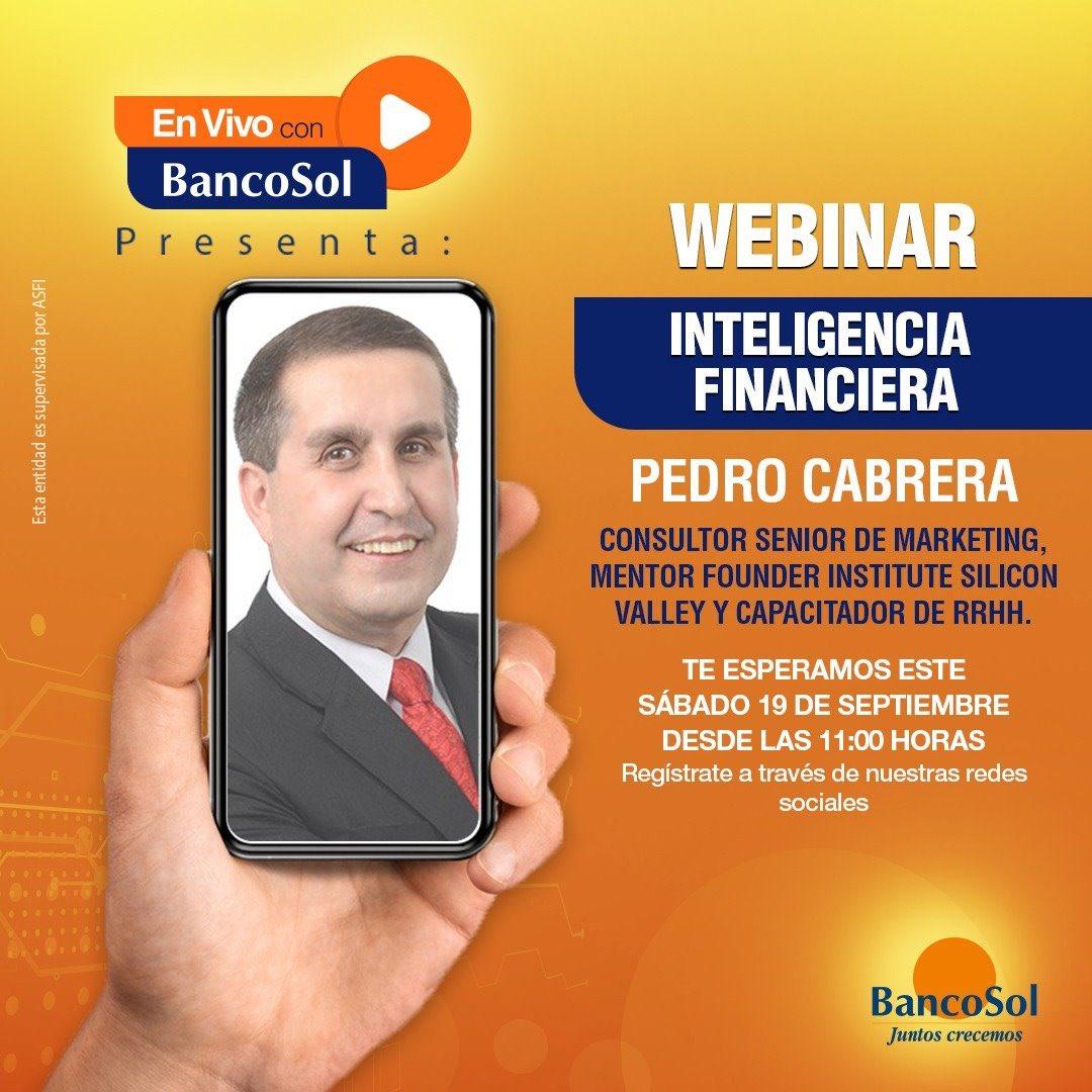"""En vivo con BancoSol presenta a: Pedro Cabrera.  Se parte del webinar: """"Inteligencia Financiera"""", te esperamos este sábado 19 de septiembre a las 11:00 hrs. No te pierdas la certificación de #BancoSol registrándote de manera gratuita en el siguiente link: https://t.co/CFx68ifqkO https://t.co/woqMnVeeWO"""