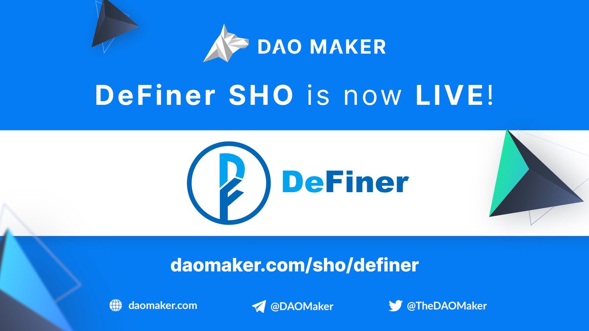 The DeFiner SHO has begun🚀 To participate, head to the DeFiner SHO page, which also provides detailed information about the DeFiner project. 👉daomaker.com/sho/definer Detailed information about the SHO conducted in 3 rounds. 👉medium.com/daomaker/d077f…