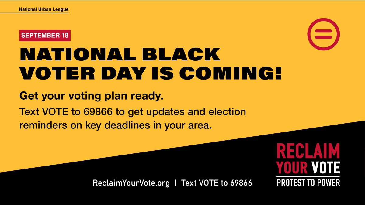 National Black Voter Day is Sept. 18th!   The day will aid Black citizens against suppression tactics and ensure that their vote counts in the various elections taking place in November.   Learn more & take action at https://t.co/NoU36BZJbQ.  #ReclaimYourVote https://t.co/7M9IIaOHBQ