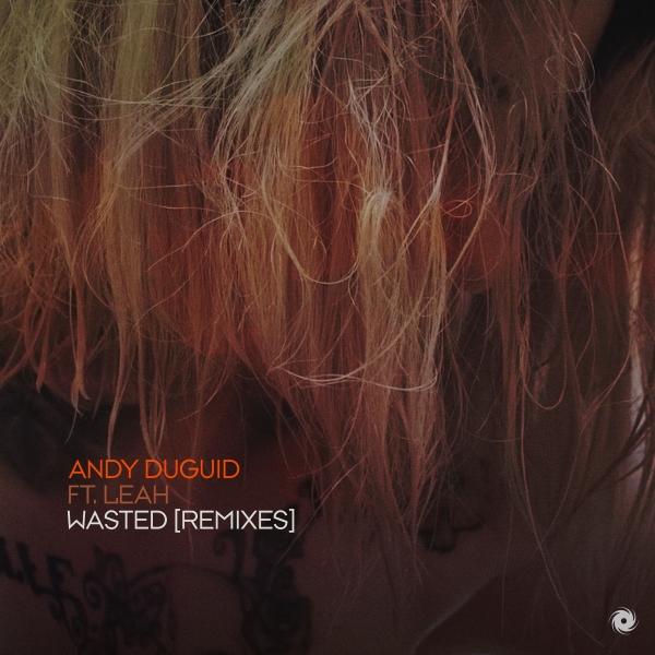 07. Andy Duguid ft. Leah - Wasted (Daniel Wanrooy Remix) [Black Hole] #ProgressiveSelection #PureTrance #PTR254 https://t.co/t3l8rjIpHJ