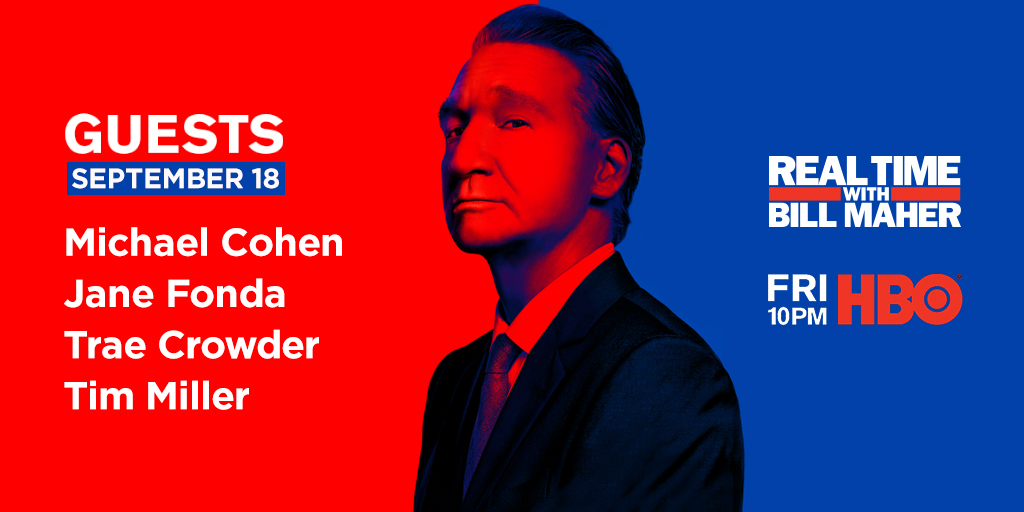 FRIDAY @ 10PM: @BillMaher gets real with @MichaelCohen212, @JaneFonda, @Timodc + @TraeCrowder on @HBO!   https://t.co/ag3g8i1XfZ https://t.co/CXgapZ8Ysh
