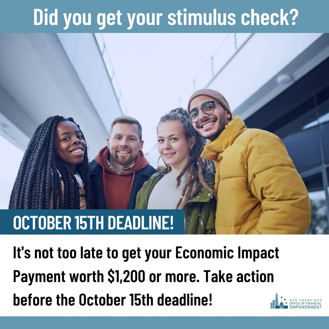 Many of our unhoused neighbors still haven't received their #COVID19 stimulus check. Some need to take action by 10/15 in order to get it!  Help get the word out + check out @SFOFE for assistance in SF. More info: https://t.co/MEq6FmrUGd https://t.co/eNrj0Nf9lP
