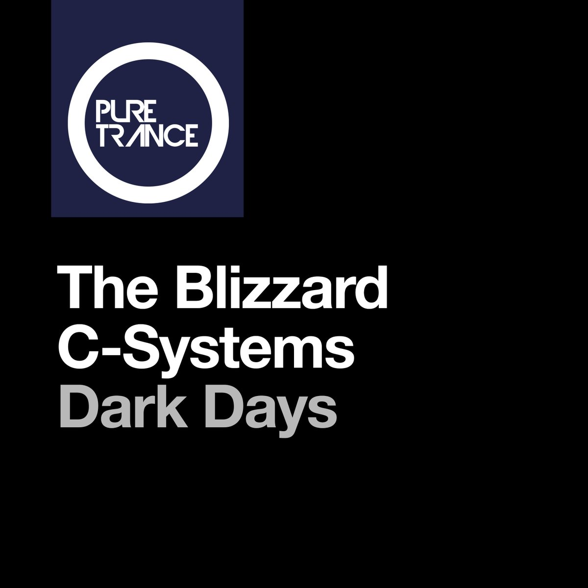 10. The Blizzard & C-Systems - Dark Days [Pure Trance] #BigTune #PureTrance #PTR254    Pre-save now available. https://t.co/6WkePn1Fly https://t.co/wHG31Vh486