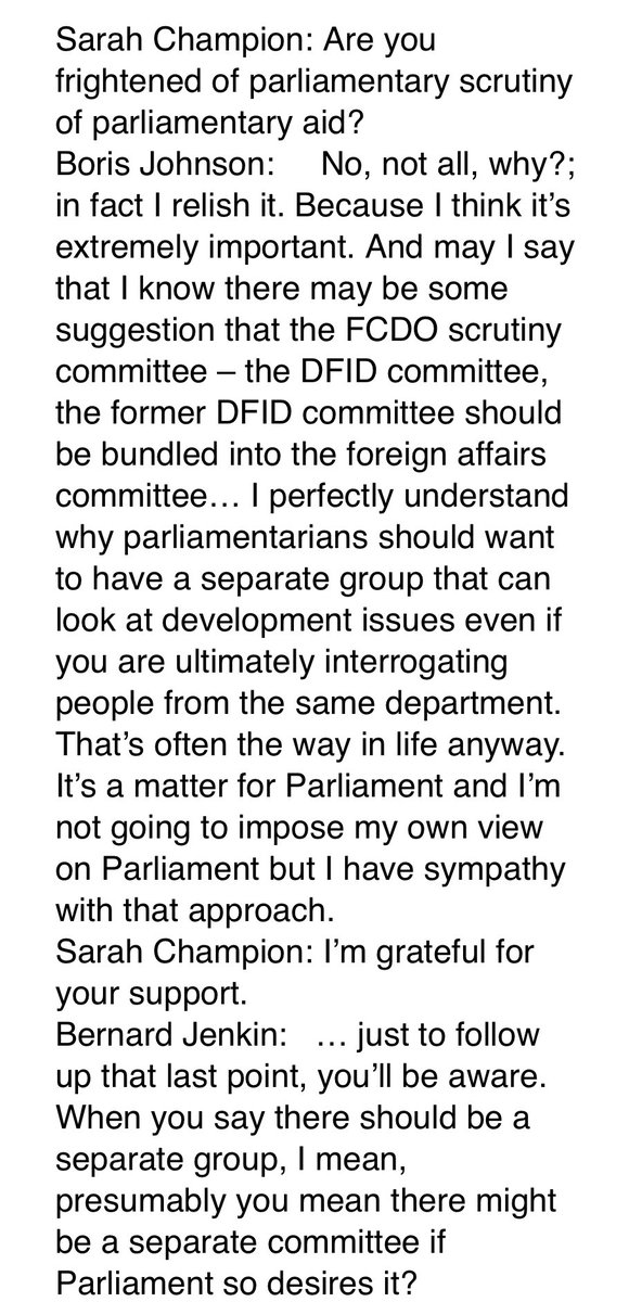 Quite important that although @BorisJohnson has merged Foreign Office and the Department for International Development, he promises Liaison Cttee he won't block MPs if they want to retain a separate International Development Cttee in Commons. See attached