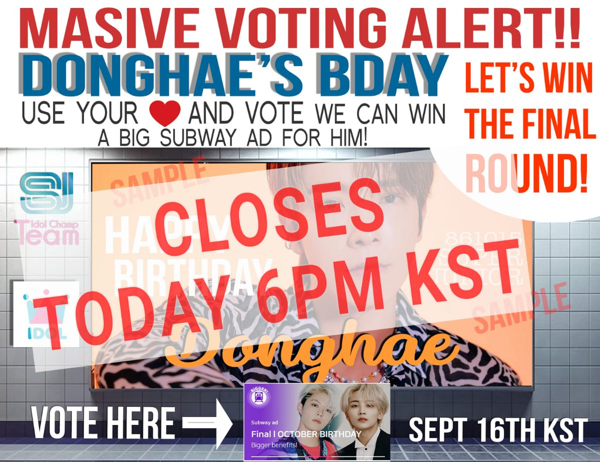 📢 𝗧𝗢𝗗𝗔𝗬 𝗩𝗢𝗧𝗜𝗡𝗚 𝗖𝗟𝗢𝗦𝗘𝗦‼  [Finals] Birthday AD-October: #DONGHAE   Let's go ELF!! Last chance to win Samsung station ad for @donghae861015 ❤💙🏃🏻‍♀️🏃🏻‍♀️  🐯👉 https://t.co/irKQ8i72tQ  ⏰ Ends: 09.17 ~ 6PM (KST) ⏰  #이동해 #SuperJuniorDnE #SUPERJUNIOR @SJofficial https://t.co/omlhnEw2p7