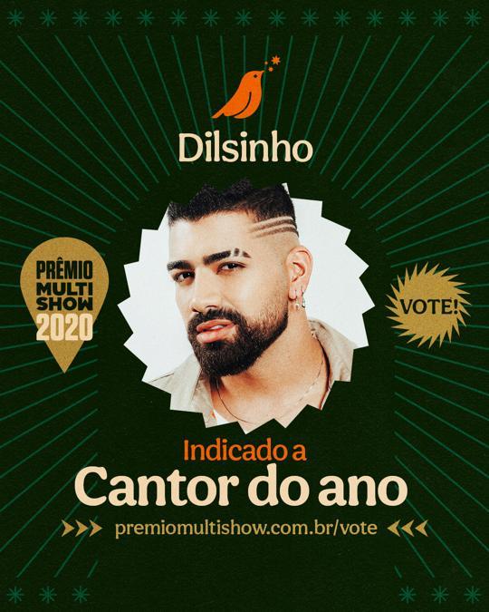 Que sonhoooooooooo... S I M M M M M M M M nosso @DilsinhoOficial está no Prêmio @multishow na categoria Cantor do Ano, boooooora votar muito amores? 😍🌙 #dilsinho #dilsinhofc #premiomultishow #cantordoano #boravotar