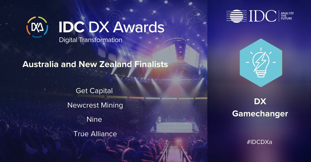 Congratulations to our A/NZ DX Gamechanger finalists in #IDCDXa! This category celebrates companies that made breakthroughs in digital transformation to allow their business to compete in the emerging digital economy: @NewcrestMining,  True Alliance,  @Get_Capital, @9Comms https://t.co/geSmDrWHNp