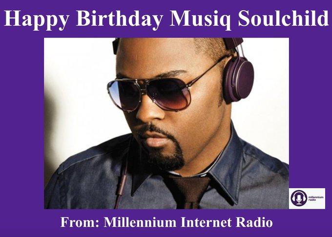 Happy Birthday to singer and songwriter Musiq Soulchild!