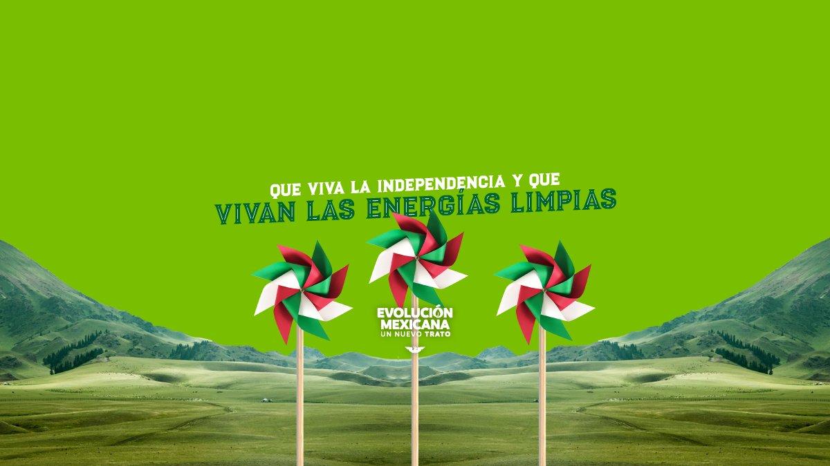 ¡Que viva México! Un México independiente de las energías fósiles, un México que avance hacia el futuro. #EvoluciónMexicana https://t.co/9JsHaw2I9a