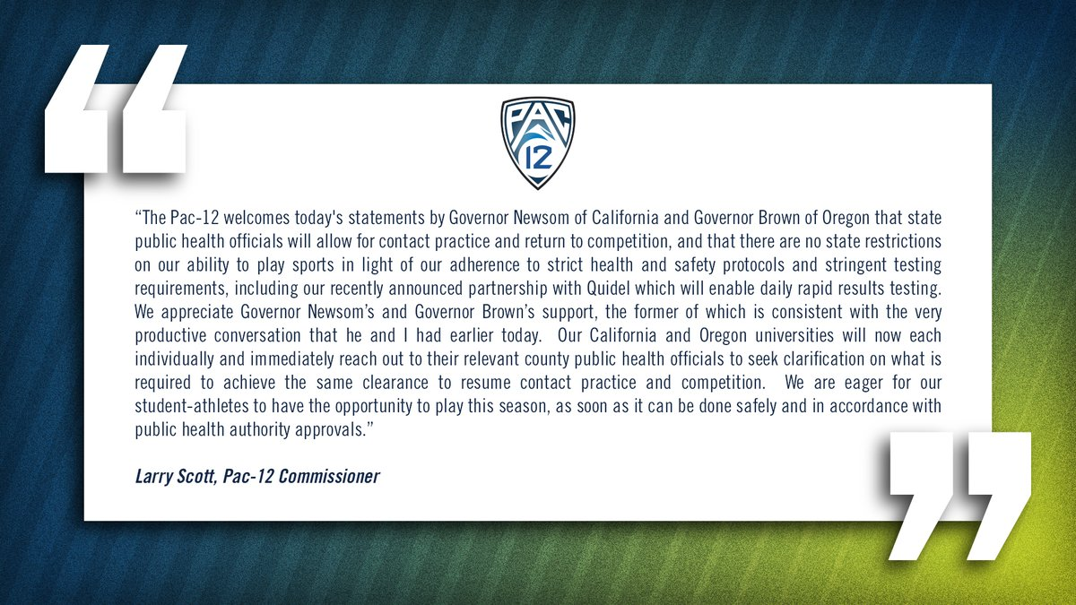 Statement from Pac-12 Commissioner Larry Scott on positive developments from governors of California and Oregon: https://t.co/bZVuGT6vuW
