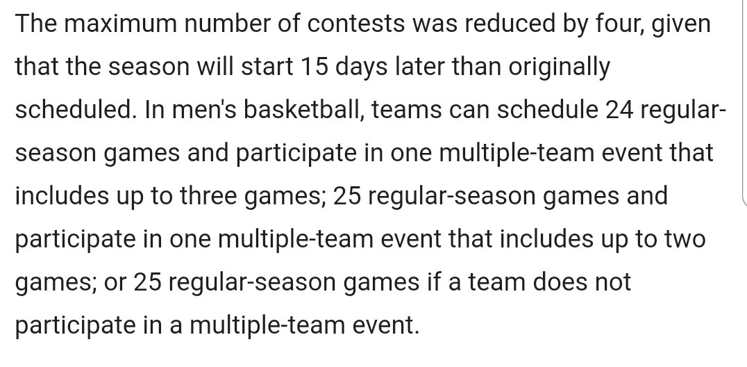 #ncaaM hoops can schedule 24 regular-season games and participate in one multiple-team event (MTE) that includes up to 3 games; 25 regular-season games and participate in one MTE that includes up to 2 games; or 25 regular-season games and no MTE ⬇️ https://t.co/UphnDzGjD9 https://t.co/ApxLC4mlrw
