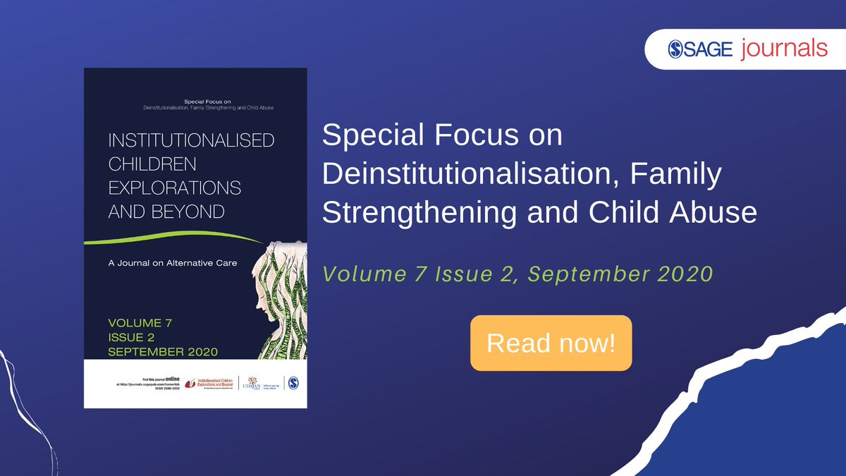 """Check out the #currentissue on """"Deinstitutionalisation, Family strengthening and Child Abuse"""" @https://journals.sagepub.com/toc/icba/current #SAGEjournals #Deinstitutionalisation #Policies #Strategies #SocialPolicies #SouthAsia #AlternativeCare #ChildAbuse https://t.co/Gf6pXypyWR"""