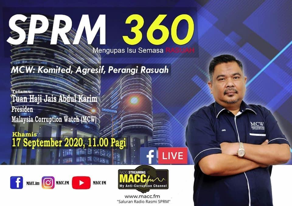 Jom saksikan slot #SPRM360 hari ini bersama Presiden Malaysia Corruption Watch (MCW), Tuan Haji Jais Abdul Karim. Live jam 11 pagi ini hanya di MACC.fm dan facebook.com/maccfm #MyAntiCorruptionChannel