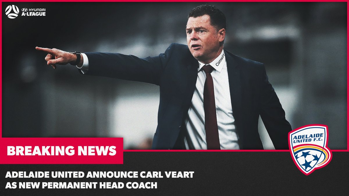 .@AdelaideUnited announce Interim Coach Carl Veart will take charge as new permanent Head Coach of the Reds.   #ALeague #AUFC https://t.co/zHfUIBv0Vm