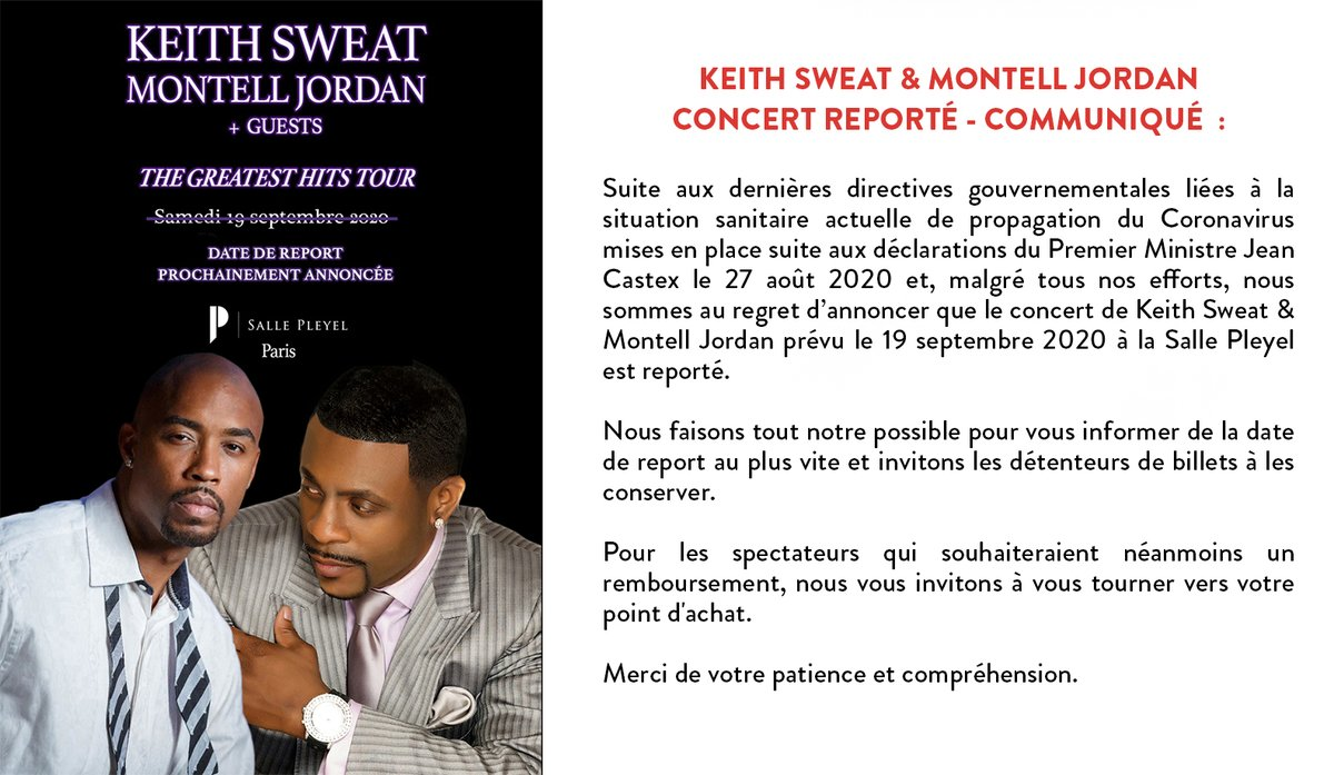 ➖KEITH SWEAT & MONTELL JORDAN ➖  Concert reporté - Communiqué ⬇️  Pour les acheteurs via le site de la  @sallepleyel, rendez-vous par ici : https://t.co/WebSELG8ki  Présenté par @BaseProd   #Salle