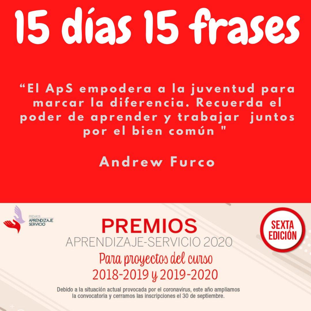 """15 días. 15 frases """"El #ApS empodera a la juventud para marcar la diferencia. Recuerda el poder de aprender y trabajar  juntos por el bien común """" Andrew Furco @AndyFurco 📢Candidaturas #PremiosApS20 hasta el 30 septiembre‼️ @GRUPOEDEBE bé @educaciongob https://t.co/b6yYbUqS2V"""
