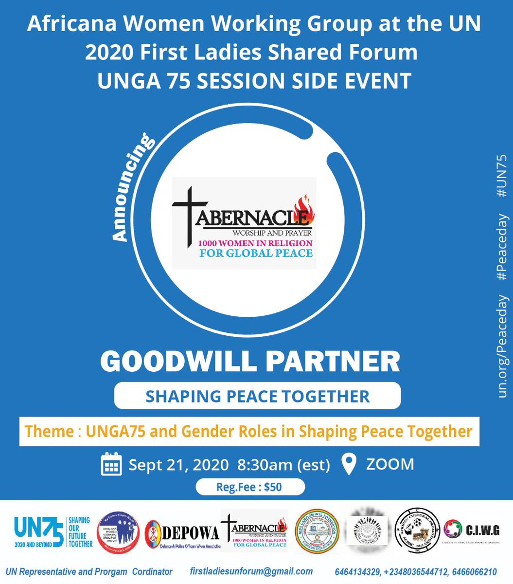 We are proud to share ABERNACLE (WORSHIP AND PRAYER), as GOODWILL PARTNERS at Africana Women Working Group at the UN 2020, first Ladies Shared Forum   Registration Fees: $50  Where: Zoom Registration Link: https://t.co/RhJkIvuOVH #UN75 #UNPeacekeeping #unpeaceday #PeaceDay https://t.co/xbRlQs3hX2