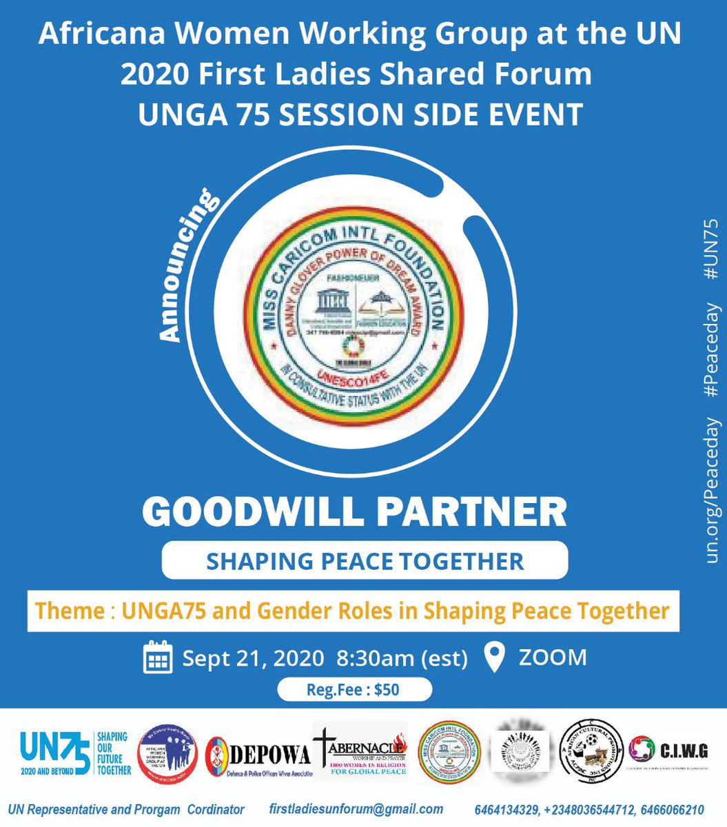 We are proud to share MISS CARICOM INTERNATIONAL FOUNDATION , as GOODWILL PARTNERS at Africana Women Working Group at the UN 2020, first Ladies Shared Together     Registration Fees: $50  Registration Link: https://t.co/RhJkIvuOVH #UN75 #UNPeacekeeping #unpeaceday #PeaceDay https://t.co/UZO0IkTnHF