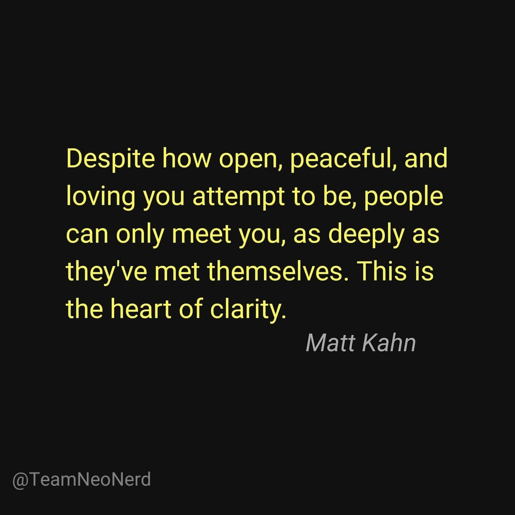 This is the heart of clarity. . . . . . #deep #love #deepquotes #openness #peacful #loving #heart #clarity #thursdaynight #instadaily #instagood #quotestagram #quoteoftheday #mattkahn #soulful #connection #deeperunderstanding #teamneonerd #unite #squad #whatafight #worldwide… https://t.co/lblUgA5Zyi