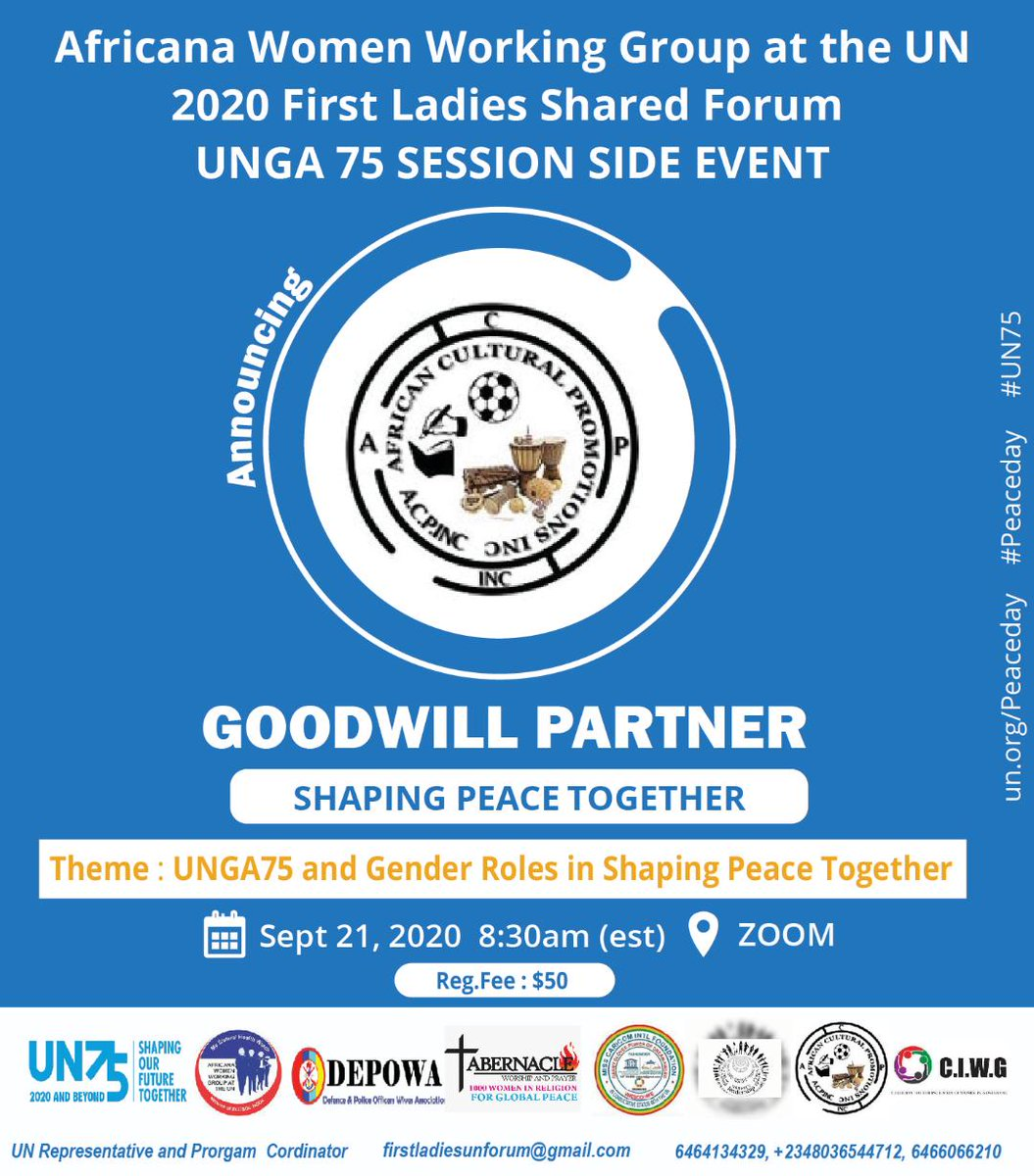We are proud to share African Cultural Performace Inc (ACP inc), as GOODWILL PARTNERS at Africana Women Working Group at the UN 2020, first Ladies Shared Forum UNGA 75 Session Side Event.   Registration Fees: $50  Registration Link: https://t.co/RhJkIvuOVH #UN75 #UNPeacekeeping https://t.co/Vk9uGCrMOZ