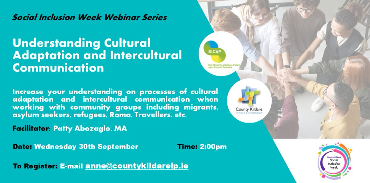 Do you work with #migrant, #internationalprotectionapplicants, #refugees, #Roma, #Traveller communities?   @CountyKildareLP & SICAP @DeptRCD are hosting a webinar to increase understanding of cultural adaptation and intercultural communication. More below👇  #socialinclusionweek https://t.co/m9TELsaPoD