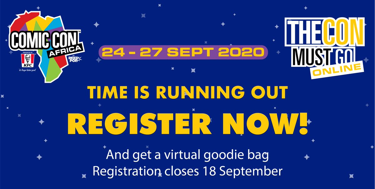 Join @ComicConAfrica Sept 24-27! Pure entertainment beamed straight to your home from our pop culture galaxy. Free registration for #ComicConAfricaOnline is now open, sign up and get your geek on: https://t.co/ZkBI7X9jtv https://t.co/BsmEnjJaGq