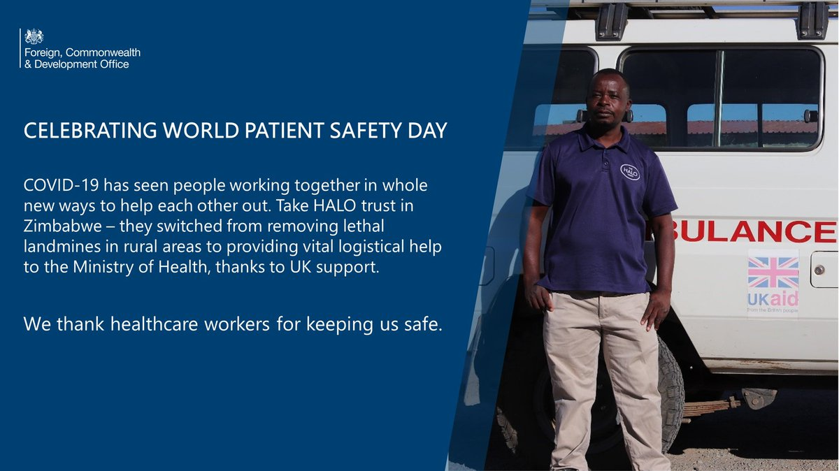 It's #WorldPatientSafetyDay today & more important than ever to remember & support healthcare workers around the 🌍 keeping us safe. The UK is collaborating with African institutions in our shared fight to reduce CV-19 infections & ensure quality of care & patient safety 🇬🇧 🇿🇼