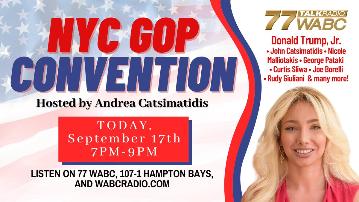 🚨NYC GOP CONVENTION🚨 TONIGHT at 7pm: Tune in to @77WABCradio for the NYC GOP convention hosted by @AJ_Cats_ With guests @DonaldJTrumpJr @RudyGiuliani and many more!