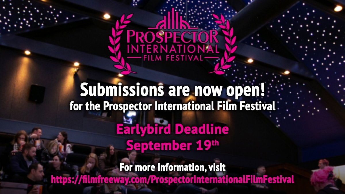 The Prospector International Film Festival submissions are open! 🎥🍿🌎 Our early bird deadline is September 19th. For more info head to - https://t.co/E5PbTZt5Sq #SparkleOn #ProspectorTheater #WorkingIsWorking #FilmFestival https://t.co/CWrdtRjHF0