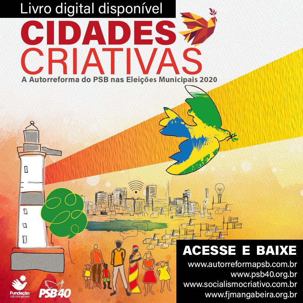O PSB apresenta o livro Cidades Criativas, Autorreforma do PSB nas Eleições 2020. Conheça os conceitos que vão nortear o socialismo brasileiro nas eleições municipais.   Download em: https://t.co/oJv3kB8POf https://t.co/XyO6bMVVBE https://t.co/Xxr1wCjbbb https://t.co/Gy5Q12iKcg https://t.co/bp2CAlaQ7D