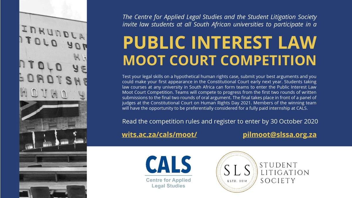 📢 LAW STUDENTS: CALS & @SLS_SouthAfrica are hosting a Public Interest Law Moot Court Competition! Final round takes place on Human Rights Day 2021 at the Constitutional Court. Winners have a chance to intern at CALS. Find out more & enter: https://t.co/20lC1bX4ic #PILMOOT https://t.co/411jz35HlR